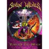 SEVEN WITCHES – YEARS OF THE WITCH