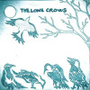 The Lone Crows – The Lone Crows