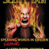 Scott Ian Speaking Words till Sverige