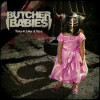 Butcher Babies – Take it Like a Man